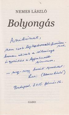 Nemes László - Bolyongás (dedikált) [antikvár]