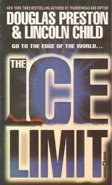 Douglas Preston - Lincoln Child - The Ice Limit [antikvár]