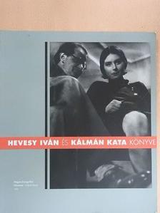 Hevesy Anna - Hevesy Iván és Kálmán Kata könyve [antikvár]