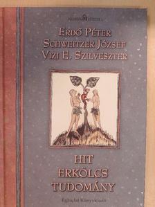 Erdő Péter - Hit, erkölcs, tudomány [antikvár]
