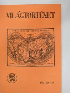 Dömötörfi Tibor - Világtörténet 1995. ősz-tél [antikvár]