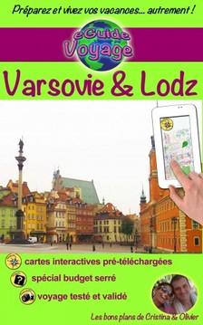 Cristina Rebiere, Olivier Rebiere, Cristina Rebiere - eGuide Voyage: Varsovie & Lodz [eKönyv: epub, mobi]