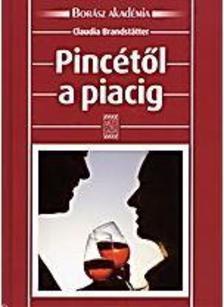 CLAUDIA BRANDSTATTER - PINCÉTŐL A PIACIG
