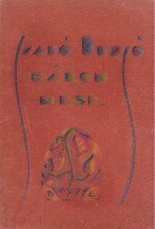 SZABÓ DEZSŐ - Mesék a kacagó emberről és három elbeszélés [antikvár]