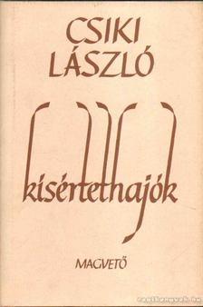 Csiki László - Kísértethajók [antikvár]