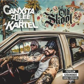 GANXSTA ZOLEE ÉS A KARTEL - Oldskool - CD