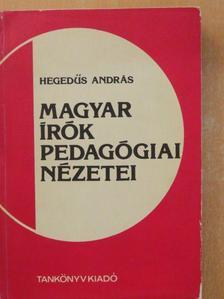 Arany János - Magyar írók pedagógiai nézetei [antikvár]