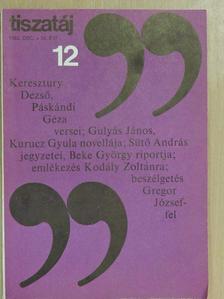 Beke György - Tiszatáj 1982. december [antikvár]