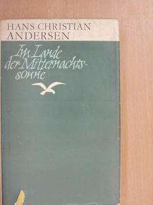 Hans Christian Andersen - Im Lande der Mitternachtssonne [antikvár]