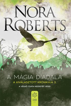 Nora Roberts - A mágia diadala