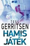 Tess Gerritsen - Hamis játék [eKönyv: epub, mobi]