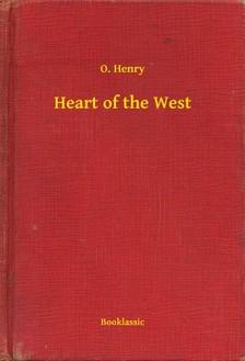 O. HENRY - Heart of the West [eKönyv: epub, mobi]