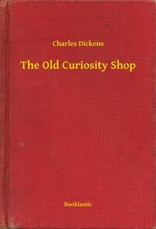 Charles Dickens - The Old Curiosity Shop [eKönyv: epub, mobi]