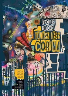 Fischer Botond - Tavasz lesz, Corina