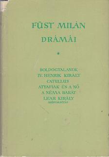 FÜST MILÁN - Füst Milán drámái [antikvár]