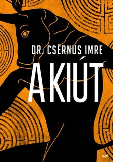 Dr. Csernus Imre - A kiút [eKönyv: epub, mobi]
