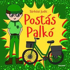 SÁRKÖZI JUDIT - Postás Palkó