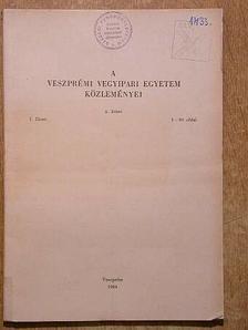 Jónás K. - A Veszprémi Vegyipari Egyetem közleményei 8. kötet 1-4. füzet [antikvár]