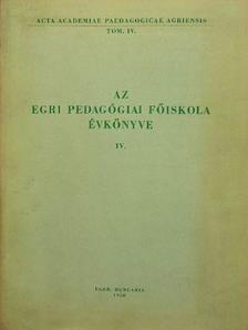 Berzy András - Az Egri Pedagógiai Főiskola Évkönyve 1958. IV. [antikvár]