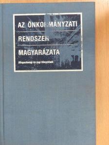 Balázs István - Az önkormányzati rendszer magyarázata [antikvár]