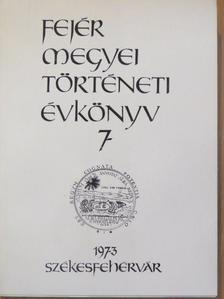 Balázs László - Fejér megyei Történeti Évkönyv 7. [antikvár]