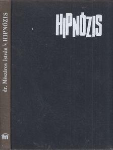 Dr. Mészáros István - Hipnózis [antikvár]