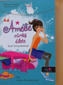 India Desjardins - Amélie zűrös élete 3. [antikvár]