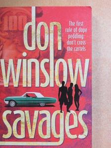 Don Winslow - Savages [antikvár]