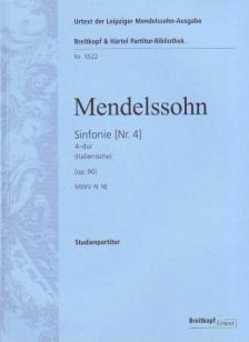 MENDELSSOHN - SINFONIE NR.4 A-DUR ITALIENISCHE OP.90 MWV N 16 URTEXT STUDIENPARTITUR