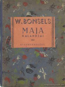 Waldemar Bonsels - Maja kalandjai [antikvár]