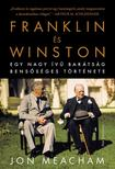 Meacham, Jon - Franklin és Winston - Egy nagy ívű barátság bensőséges története