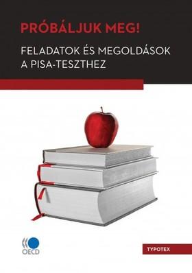 Próbáljuk meg! Feladatok és megoldások a PISA-teszthez [eKönyv: pdf]
