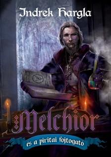 Indrek Hargla - Melchior és a piritai fojtogató [eKönyv: epub, mobi]