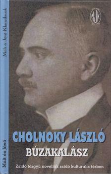 Cholnoky László - Búzakalász [antikvár]