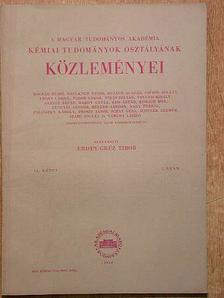 Freund Mihály - A Magyar Tudományos Akadémia Kémiai Tudományok Osztályának Közleményei [antikvár]