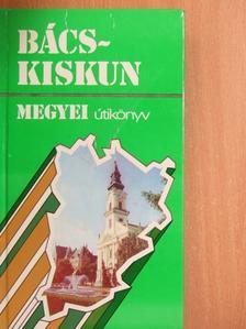 Kovács Gergelyné - Bács-Kiskun megyei útikönyv [antikvár]