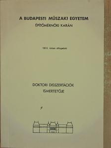 A. Saady - A Budapesti Műszaki Egyetem Építőmérnöki Karán 1974. évben elfogadott doktori disszertációk ismertetője [antikvár]