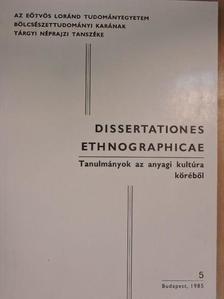 Juhász Dezső - Dissertationes Ethnographicae [antikvár]