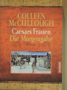 Colleen McCullough - Caesars Frauen II. [antikvár]
