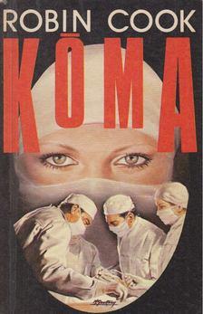Robin Cook - Kóma [antikvár]