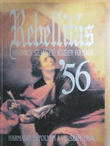 Dr. Kahler Frigyes - Rebellitás '56 1994/4-5. [antikvár]