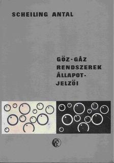 Scheiling Antal - Gőz-gáz-rendszerek állapotjelzői [antikvár]