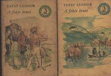 TATAY SÁNDOR - A fehér hintó I-II. kötet [antikvár]