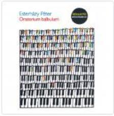 ESTERHÁZY PÉTER - Oratorium balbulum - Hangoskönyv