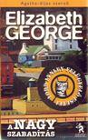 GEORGE, ELISABETH - A nagy szabadítás [antikvár]