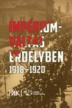 Kovács Kiss Gyöngy - Impérium váltás Erdélyben 1918-1920