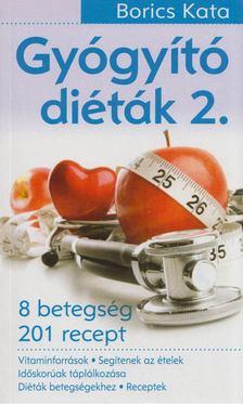Borics Kata - Gyógyító diéták 2. [antikvár]
