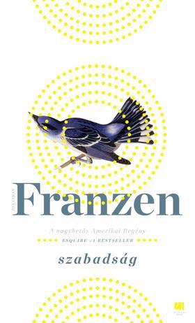 Jonathan Franzen - Szabadság 1-2. kötet