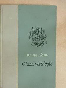 Hunyady Sándor - Olasz vendéglő [antikvár]