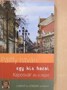 Pálffy István - Kaposvár és a régió [antikvár]